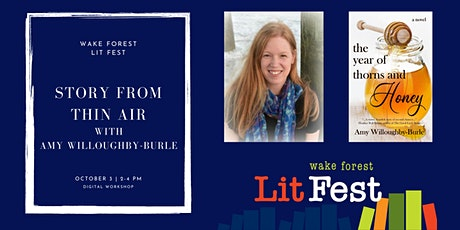 Story from Thin Air with Amy Willoughby-Burle - Wake Forest Lit Fest tickets