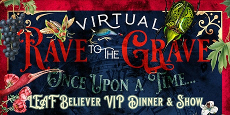 LEAF's VIP Dinner & The Show tickets