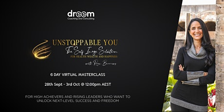 Unstoppable You: The Self Image Solution for Health, Wealth & Happiness tickets