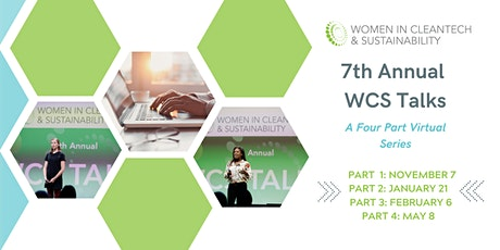 7th Annual Women in Cleantech & Sustainability WCS Talks Virtual Series tickets