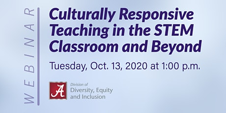 Culturally Responsive Teaching in the STEM classroom and Beyond tickets