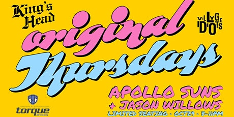 Original Thursdays Featuring Apollo Suns and Jason Willows tickets