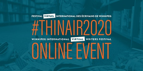 THIN AIR 2020 Writing Craft 6: Writing as Witness with Tyler Pennock tickets