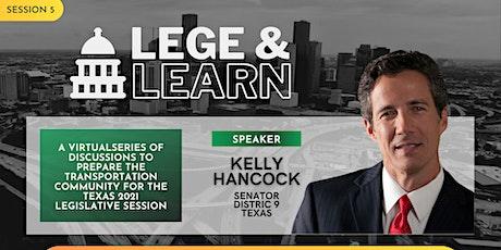 TAG Lege & Learn - Senator Kelly Hancock tickets