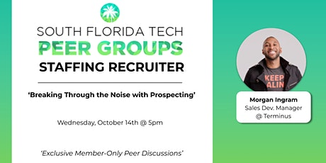 STAFFING RECRUITERS PEER GROUP | 'Break Through the Noise with Prospecting' tickets