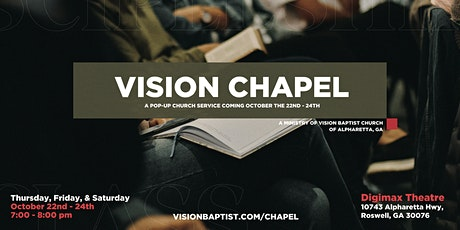 Vision Chapel tickets