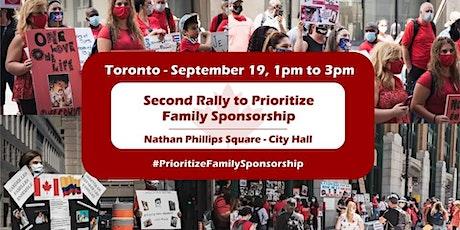 Rally to Prioritize Family Sponsorship - Toronto tickets