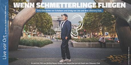 """""""Live vor Ort"""" Wenn Schmetterlinge fliegen - ein Film Event tickets"""