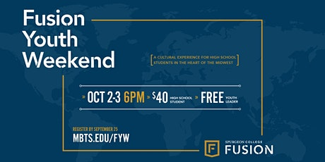 Fusion Youth Weekend 2020 | Oct. 2nd and 3rd tickets