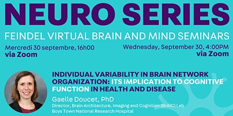 Feindel Virtual Brain and Mind Seminar at The Neuro Presents Gaelle Doucet tickets