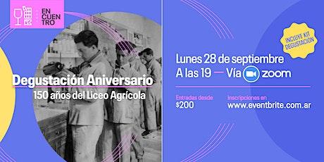 Degustación aniversario. 150 años del Liceo Agríco entradas