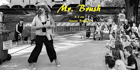 Mr. Brush - Operatore molto ecologico (Antonio Brugnano Teatro) biglietti