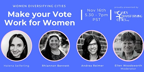 Women Diversifying Cities: Making Your Vote Work for Women Webinar tickets