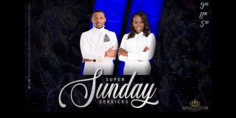 Miracle Arena Super Sunday Services tickets