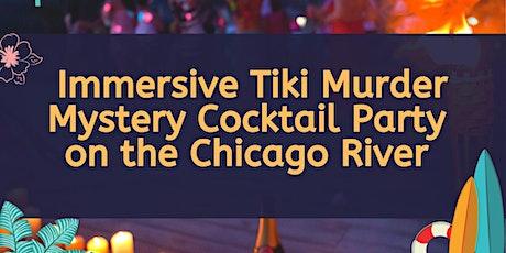 Sunday Tiki Mystery Party on the Chicago Riverwalk tickets