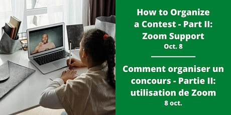 How to use Zoom for a Contest / Utiliser zoom pour un concours tickets