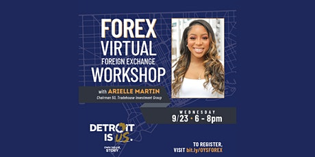"""Detroit Is Us"": Secure the Bag — Virtual Forex Workshop tickets"