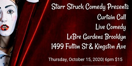Starr Struck Live from LeBre Gardens BK tickets