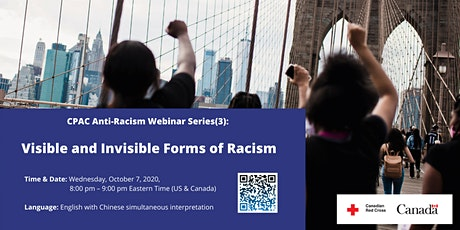 CPAC Anti-Racism Webinar Series (3): Visible and Invisible Forms of Racism tickets