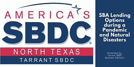 SBA Lending Options during a Pandemic and Natural Disasters tickets