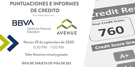 Taller Virtual y Gratuito: Puntajes e Informes de Credito boletos