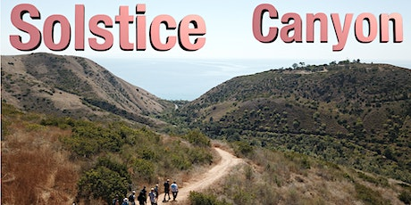 Sunday Hike - Solstice Canyon tickets