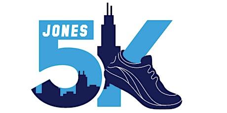 2020 Virtual Jones College Prep:  Walk - Run - Fun 5K tickets