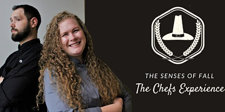 The Senses of Fall   The Chefs Experience tickets