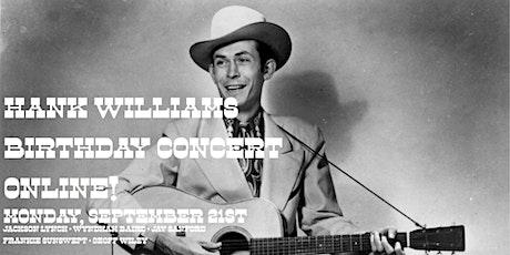 The Hank Williams Birthday Concert Online tickets