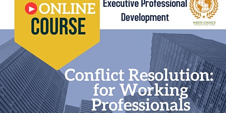 Conflict Resolution:  for Working Professionals tickets