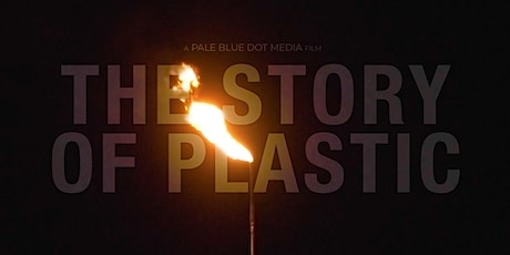 "Free screening ""The Story of Plastic"" & small group action plan development tickets"