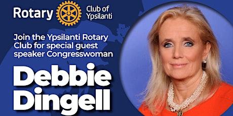 Ypsilanti Rotary Club Public Meeting:  Guest Speaker Congresswoman Dingell tickets