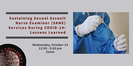 Sustaining Sexual Assault Nurse Examiner Services During COVID-19 tickets