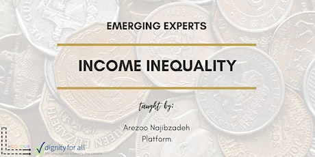 Emerging Experts: Income Inequality tickets