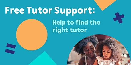Free Tutor Support Session: Help to Find the Right Tutor tickets