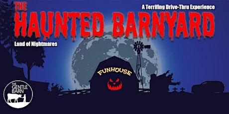 THE HAUNTED BARNYARD - Land of Nightmares (7:30PM) vip tickets