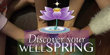 DISCOVER YOUR WELLSPRING tickets