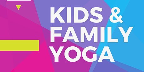 FREE Kids and Family Yoga tickets