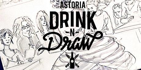 Tuesday 10/06  Astoria Drink N' Draw Online tickets