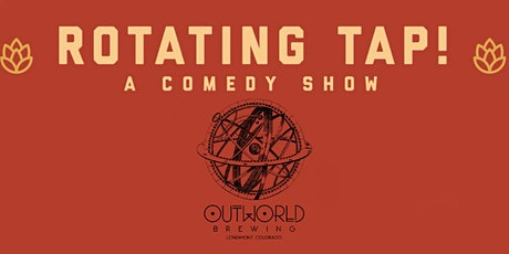 Rotating Tap Comedy @ Outworld Brewing tickets