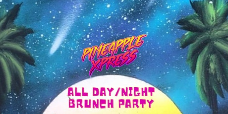 Pineapple Xpress Brunch Party tickets