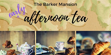 *Early* Afternoon Tea in the Barker Mansion Gardens tickets