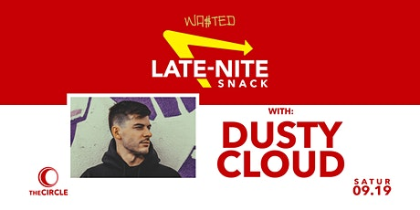 Wasted Presents: Late-Nite Snack w/ Dustycloud (Night 2) tickets