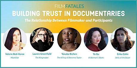 Building Trust in Documentaries tickets