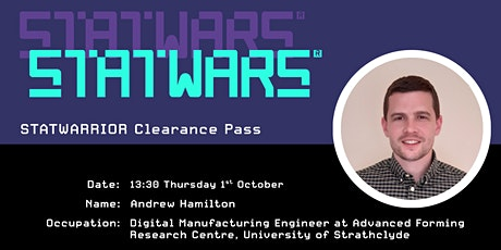 Andrew Hamilton, Digital Manufacturing Engineer - University of Strathclyd tickets