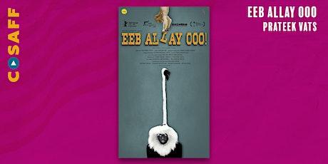 CoSAFF Closing Night & Live Q&A: Eeb Allay Ooo tickets