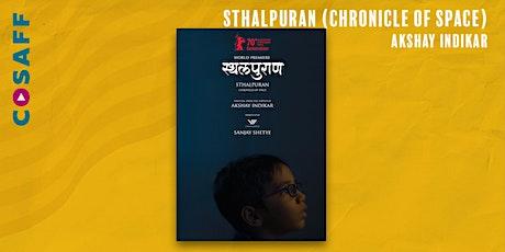 CoSAFF Film Screening & Live Q&A: Sthalpuran tickets