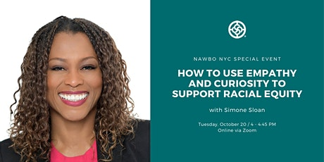 How to Use Empathy and Curiosity to Support Racial Equity tickets