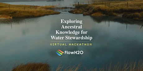 Exploring Ancestral Knowledge for Water Stewardship tickets