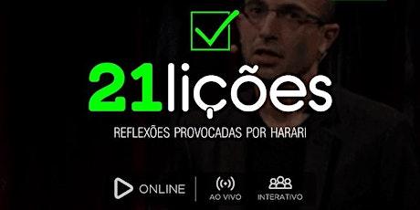 21 LIÇÕES | Reflexões provocadas por Harari ingressos